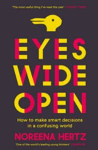 Eyes Wide Open - Noreena Hertz