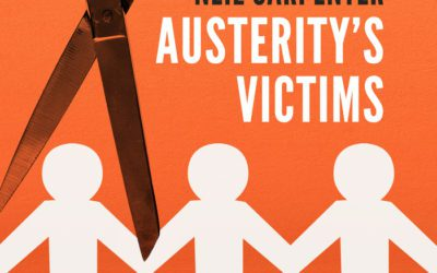 Austerity's Victims by Neil Carpenter